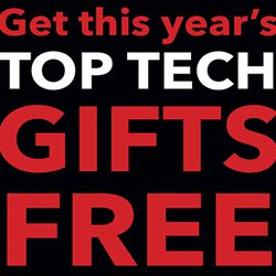 Get the TOP TECH GIFTS FREE with Black Friday purchase starting at $299!